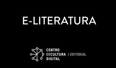 E-Literatura, innovador proyecto que representará a México en España
