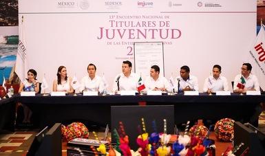 Se reúnen titulares de juventud del país en encuentro realizado por el Imjuve