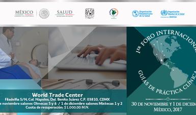 1er. Foro Internacional de Guías de Práctica Clínica