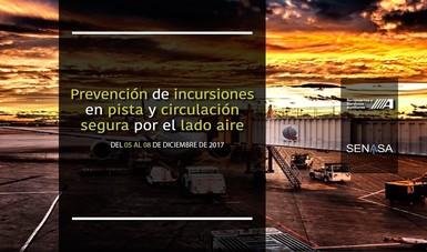 Cartel promocional del curso Prevención de incursiones en pista y circulación segura por el lado aire impartido por el CIIASA y SENASA