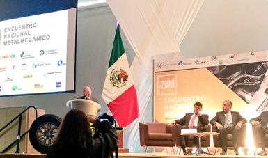 ProMéxico resalta fortalezas en herramentales en encuentro nacional metalmecánico