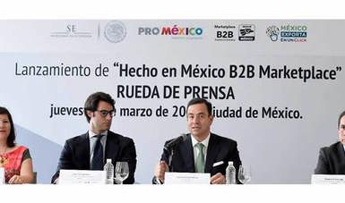ProMéxico lanza primera plataforma electrónica en Iberoamérica para impulsar exportaciones de pymes mexicanas