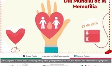 El Seguro Popular brinda cobertura y tratamiento de la hemofilia a sus afiliados, a través del Fondo de Protección contra Gastos Catastróficos (FPGC).