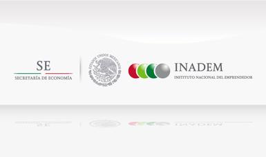 El INADEM apertura Convocatorias del Fondo Nacional Emprendedor