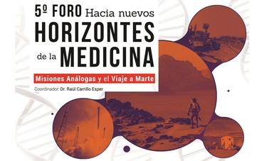 """Coorganiza Agencia Espacial Mexicana 5º Foro """"Hacia Nuevos Horizontes de la Medicina"""""""
