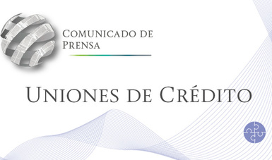 Comunicado de Prensa 37/2018 Uniones de Crédito