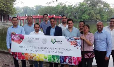 Agroproductores mexicanos a Singapur y Vietnam.