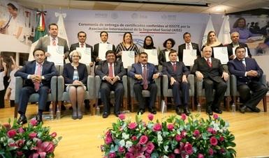 Recibe ISSSTE 12 certificados por buenas prácticas de la Asociación Internacional de Seguridad Social