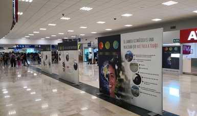 """Exposición """"El Cambio Climático Nos Toca a Todos"""" en el Aeropuerto de Villahermosa, Tabasco"""