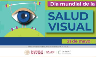 Día Mundial de la salud visual, 21 de Mayo