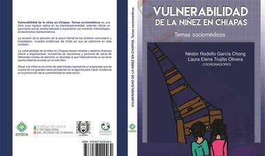 """""""Vulnerabilidad de la Niñez en Chiapas. Temas sociomédicos"""""""