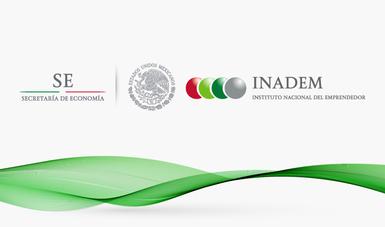 Comunicado de La Secretaria de Economía y el INADEM