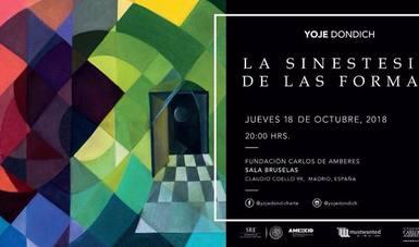 El 18 de octubre se inaugura su exposición Yoje Dondich. La sinestesia de las formas
