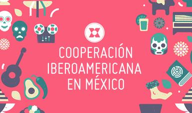 México, a través de las Instituciones de la Administración Pública Federal y en coordinación con la AMEXCID, participa en los Programas e Iniciativas de los tres espacios iberoamericanos.