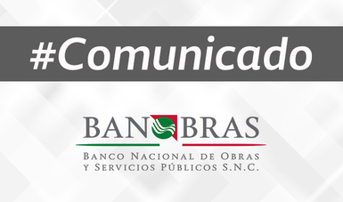 Banco Nacional de Obras y Servicio Públicos, Banobras, S.N.C.
