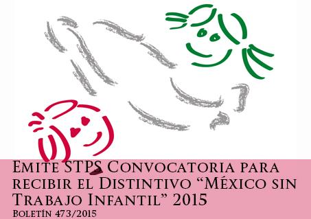 "Distintivo ""México sin Trabajo Infantil"" 2015."