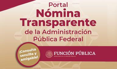 Con apego a la normatividad, Portal Nómina Transparente garantiza acceso a información pública de manera simple y accesible