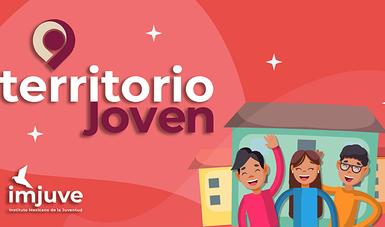 Banner del programa Territorio Joven