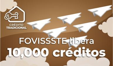 Liberará FOVISSSTE 10,000 créditos más por 7,220 millones de pesos
