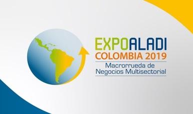 Macrorrueda de negocios Expo ALADI 2019, dirigida a PYMES de México, América Latina y El Caribe