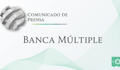 Comunicado de Prensa de Banca Múltiple