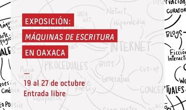 En el marco de la 39 edición de la Feria Internacional del Libro de Oaxaca (FILO), el Centro de Cultura Digital (CCD), de la Secretaría de Cultura del Gobierno de México, presenta dentro del pabellón juvenil la exposición Máquinas de escritura.