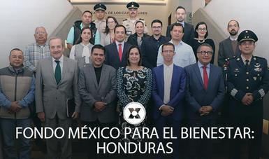 Se reúne grupo de trabajo Honduras-México para llevar a cabo los programas del Fondo México para el Bienestar