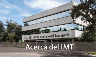 Acerca del IMT