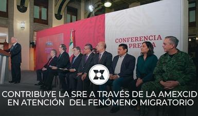 CONTRIBUYE LA SRE A TRAVÉS DE LA AMEXCID EN ATENCIÓN  DEL FENÓMENO MIGRATORIO