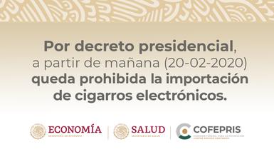 Por decreto presidencial, a partir de mañana queda prohibida la importación de cigarros electrónicos