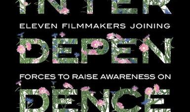 Interdependence, una compilación que reúne el trabajo de cineastas de todos los continentes que en 11 documentales buscan crear conciencia sobre los problemas ambientales.