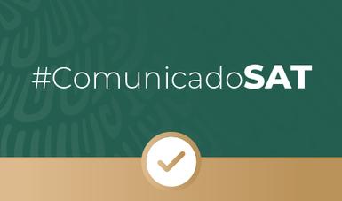 #ComunicadoSAT