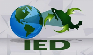 La economía mexicana recibió un flujo de IED por 10,334.0 millones de dólares de enero a marzo de 2020