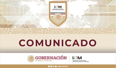 Comunicado conjunto GOBERNACIÓN-RELACIONES EXTERIORES-SALUD-INM