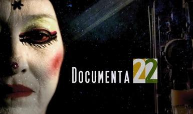 Documenta 22 El quehacer de los documentalistas mexicanos.