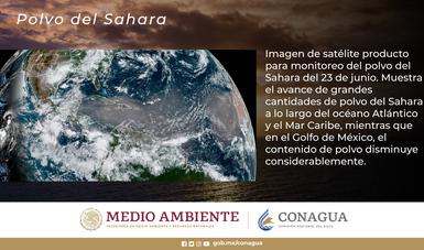 Imagen del globo terráqueo. Texto: Imagen de satélite producto para monitoreo del polvo del Sahara del 23 de junio. Muestra el avance de grandes cantidades de polvo del Sahara a lo largo del océano Atlántico y el Mar Caribe.