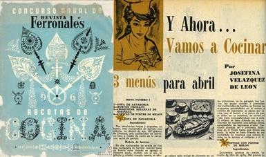 """Entre los materiales que comparte, se podrán conocer el recetario del concurso de la revista editado en 1960 y algunas recetas de la sección """"El amor entra por la cocina"""", a cargo de Josefina Velázquez de León"""
