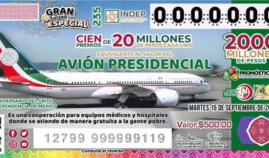 Imagen del billete del Gran Sorteo Especial No. 235 alusivo al monto equivalente al valor del avión presidencial.
