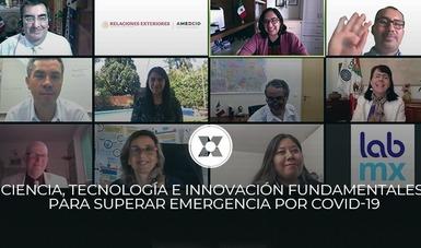 La ciencia, la tecnología e innovación son elementos fundamentales para superar la emergencia sanitaria por COVID-19, coincidieron especialistas.