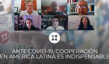 Ante la pandemia por COVID-19, ahora más que nunca, la Cooperación Internacional es pertinente, necesaria e indispensable, aseveró la directora ejecutiva de la AMEXCID, Laura Elena Carrillo.