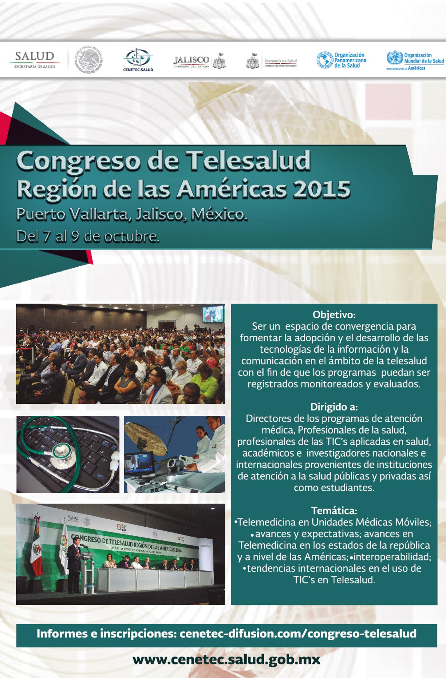 Congreso de Telesalud Región las Américas 2015 Puerto Vallarta, Jalisco  Del 7 al 9 de octubre
