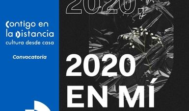 Convocatoria para conformar una colección de autorretratos bajo el tema: Yo en 2020, 2020 en mí.