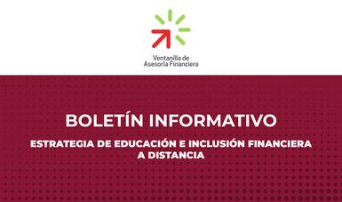 Estrategia de Educación e Inclusión Financiera a Distancia