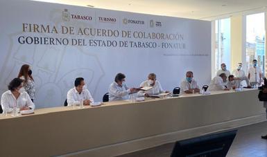 Firma del Acuerdo de Colaboración entre Fonatur y el Gobierno de Tabasco.