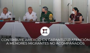 La Secretaría de Relaciones Exteriores (SRE), a través de la Agencia Mexicana de Cooperación Internacional para el Desarrollo (AMEXCID) contribuye en la atención y protección de derechos de niñas, niños y adolescentes migrantes.