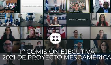 1.ª Comisión Ejecutiva 2021 de Proyecto Mesoamérica
