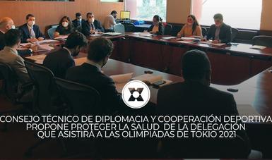 El Consejo Técnico de Diplomacia y Cooperación Deportiva propone proteger la salud de la delegación que asistirá a las Olimpiadas de Tokio 2021