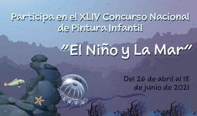 """XLIV Concurso Nacional de Pintura Infantil """"El Niño y La Mar"""""""