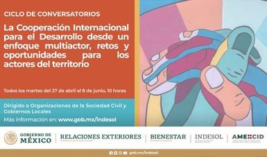 Inicia ciclo de conversatorios sobre cooperación internacional, retos y oportunidades para las OSC