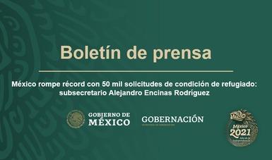México rompe récord con 50 mil solicitudes de condición de refugiado: subsecretario Alejandro Encinas Rodríguez